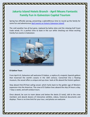 Jakarta Island Hotels Branch - April Means Fantastic Family Fun in Galveston Capital Tourism