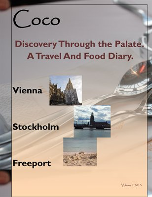 Discovery Through the Palate. A Travel Food Diary.