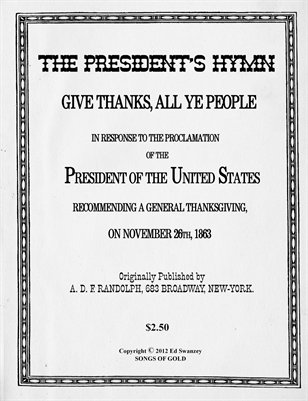Give Thanks, All Ye People - The President's Hymn