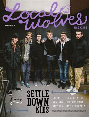 LOCAL WOLVES // ISSUE 11 - SETTLE DOWN KIDS