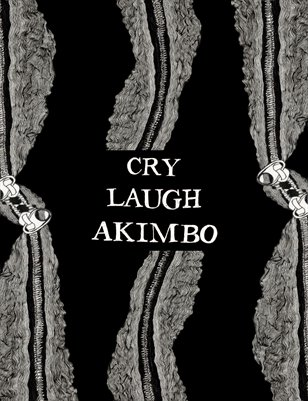 Cry Laugh Akimbo