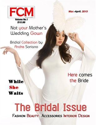 "Fashion Couture Magazine ""Bridal Issue"" Volume 1, Issue No.7"