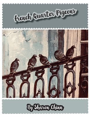 French Quarter Pigeons Painting Tutorial by Sharon Chinn SC19005