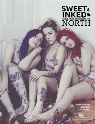 Sweet and Inked North ft. Summer, Darrion Rose, Little Red