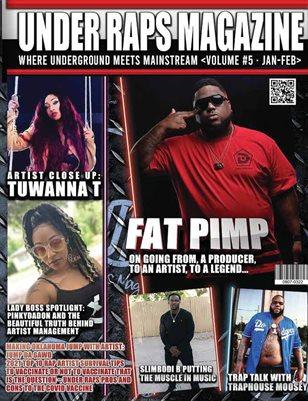 Under Raps Magazine Vol 5 featuring Fat Pimp