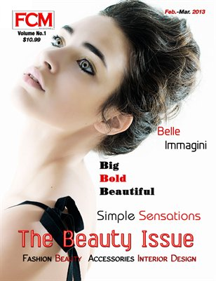 "Fashion Couture Magazine ""Beauty Issue"" Vol. 1 Issue 6"