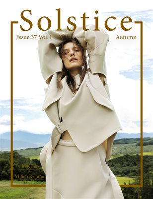 Solstice Magazine: Issue 37 Autumn Volume 1