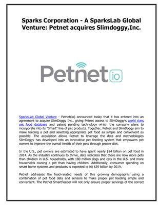 Sparks Corporation - A SparksLab Global Venture: Petnet acquires Slimdoggy,Inc.