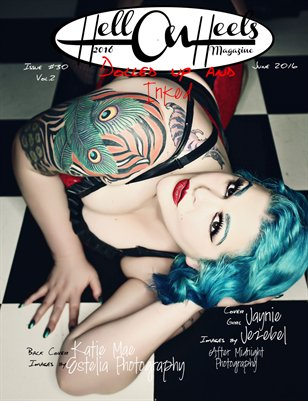 Hell on Heels Photography June 2016 Issue#30 Vol.2 Dolled up and INKED