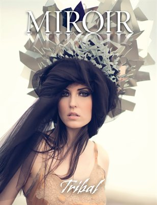 MIROIR MAGAZINE • Tribal • Johnny Se