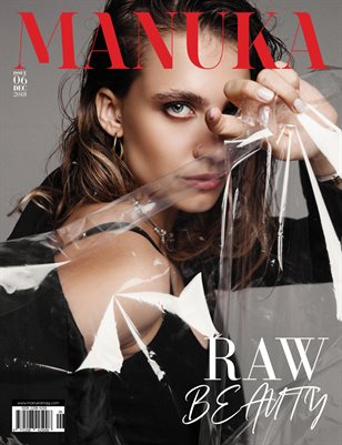 MANUKA Magazine - Issue 6 - Raw Beauty