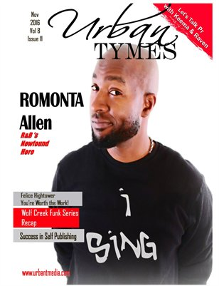 Urban Tymes Nov Issue Featuring Romonta!