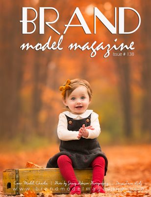 Brand Model Magazine  Issue # 138