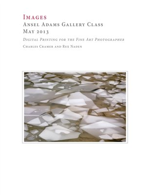 Ansel Adams Gallery Class, May 2013