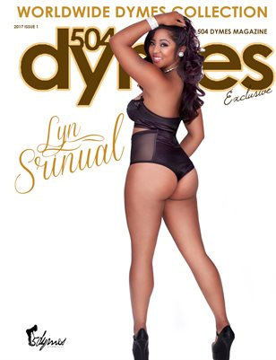 504Dymes Exclusive Lyn Srinual Tribute Issue