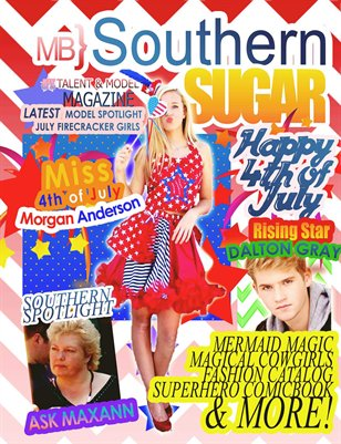 MB} Southern Sugar Talent & Model Magazine [July]