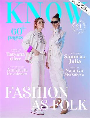 KNOW Magazine FASHION AS FOLK Spécial Édition Jun 2021