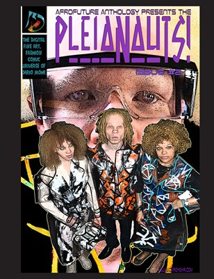 "AfroFuture Anthology No. 2: ""The Pleianauts"""