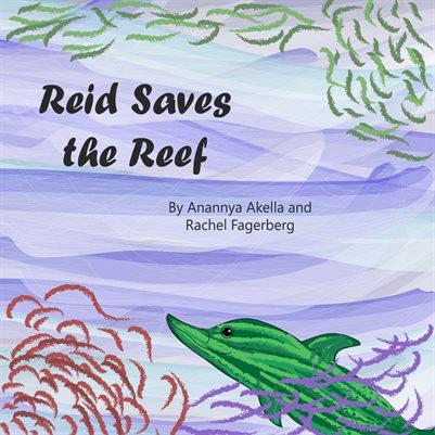 Reid Saves the Reef
