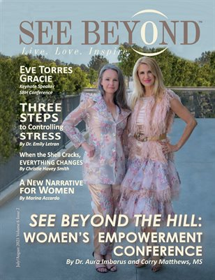 See Beyond Magazine July/August 2021 Edition