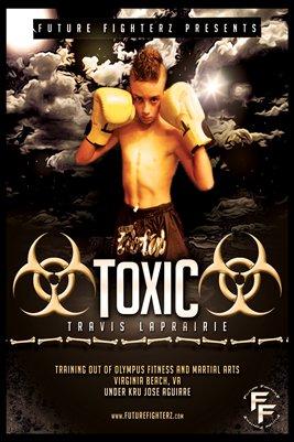 Travis LaPrairie Toxic Poster
