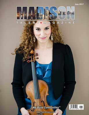 Madison Talent Magazine June 2017 Edition