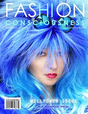 FASHION CONSCIOUSNESS Magazine - Blue Edition  I  Willpower Issue 2015-2019