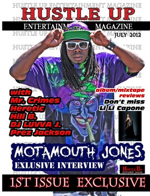 Hustle Up Ent Magazine Issue 1