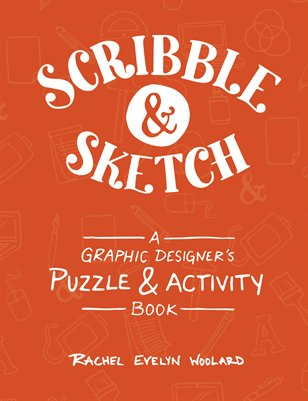 Scribble & Sketch: A Graphic Designer's Puzzle & Activity Book