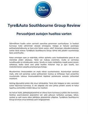 Tyre&Auto Southbourne Group Review: Perusohjeet autojen huoltoa varten