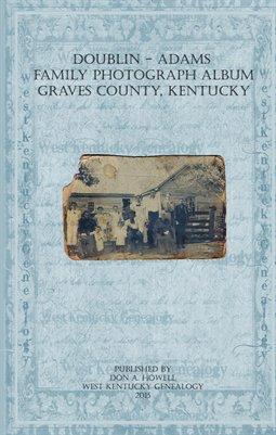 Doublin & Adams Family Photograph Album, Graves County, Kentucky