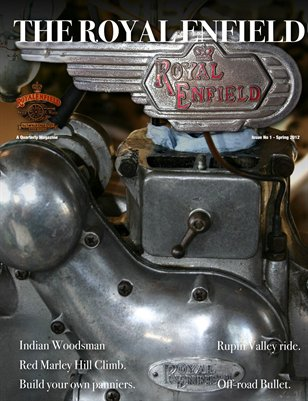 The Royal Enfield - Issue 1 Spring 2012
