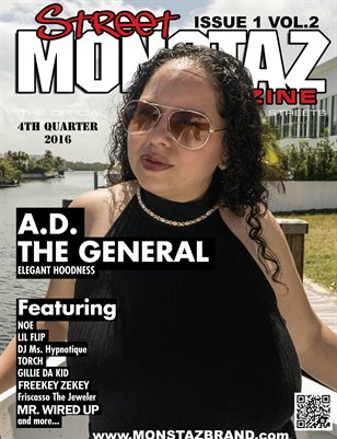 Street Monstaz Magazine A.D The General 'ELEGANT HOODNESS| H.D.I.C.""