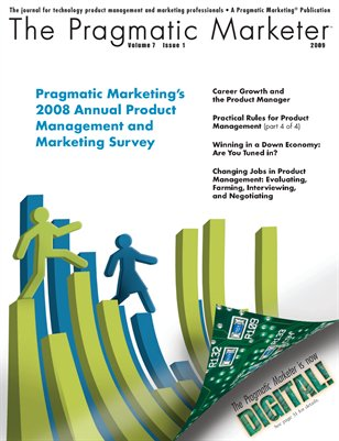 The Pragmatic Marketer: Volume 7 Issue 1