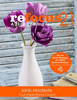 Refocus 21: A 21-Day Fasting Journal