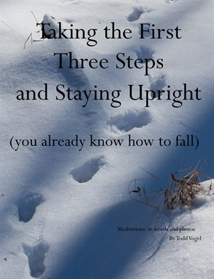 The First Three Steps