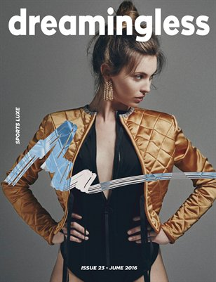 DREAMINGLESS MAGAZINE - SPORTS LUXE - ISSUE 23.2