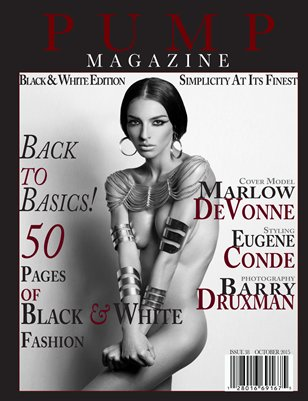 PUMP Magazine Black & White Edition Issue 38