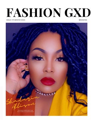 "Fashion Gxd Magazine ""Dr. Shadaria Allison"""