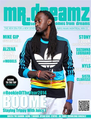 Mr Dreamz magazine BOOME Stayin Trippy With Juicy J