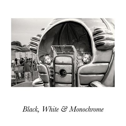 Black, White & Monochrome