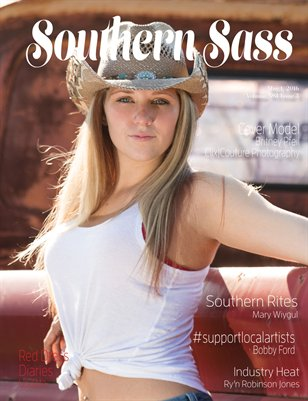 Southern Sass Magazine Volume #3 Issue Three