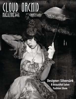 Cloud Orchid Magazine Special Issue: Designer Silversärk's collection at the B Beautiful Salon Fashion Show.