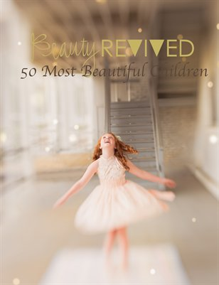 The Beauty Revived 50 Most Beautiful Children Magazine