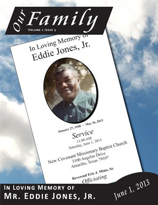 Volume 2 Issue 5 - In Loving Memory of Mr. Eddie Jones