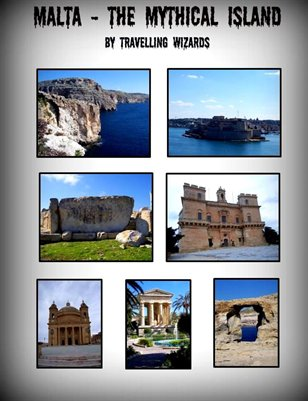 MALTA - THE MYTHICAL ISLAND