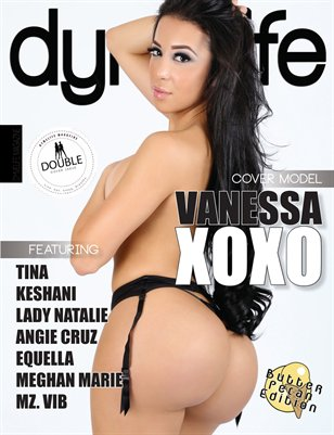 Dymelife Magazine: Butter Pecan Edition (Vanessa XoXo)