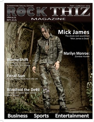 Rock Thiz Magazine June/July Summertime Special Edition 2014 Part #1