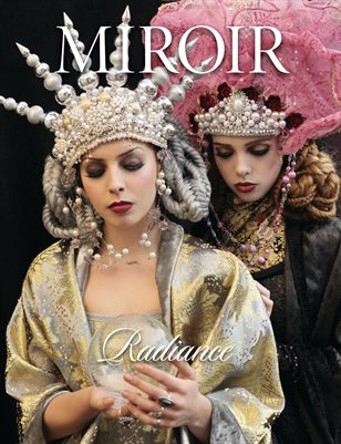 MIROIR MAGAZINE • Radiance • House Gallery Boutique • Nina Pak