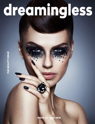 DREAMINGLESS MAGAZINE - THE BEAUTY ISSUE - ISSUE 22.4
